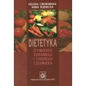Dietetyka-żywienie zdrowego i chorego człowieka (H.Ciborowska A. Rudnicka)