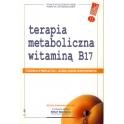 Terapia metaboliczna raka witaminą B17 (G.Edward Griffin)